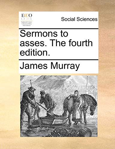 9781170848005: Sermons to asses. The fourth edition.