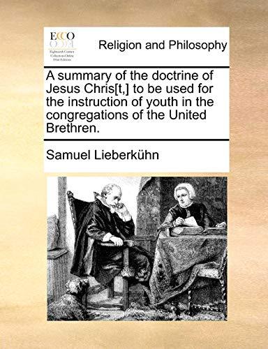 A Summary of the Doctrine of Jesus: Samuel Lieberkuhn