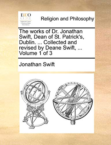 The works of Dr. Jonathan Swift, Dean: Jonathan Swift