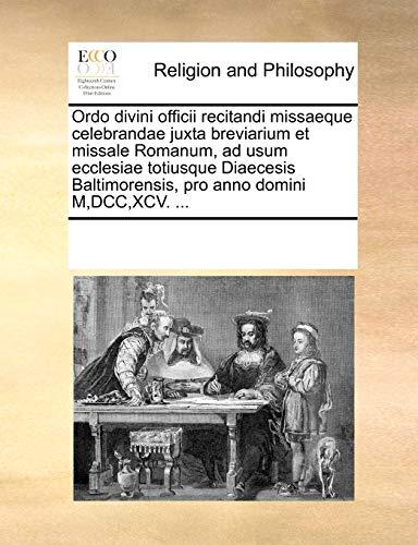 Ordo Divini Officii Recitandi Missaeque Celebrandae Juxta: Multiple Contributors