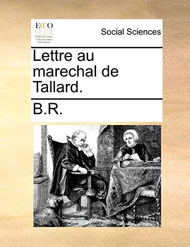 9781170879825: Lettre au marechal de Tallard. (French Edition)
