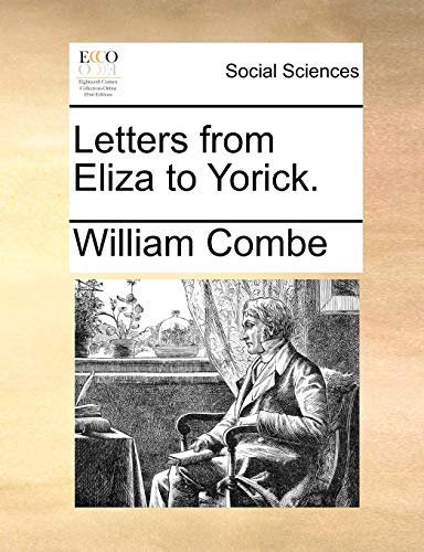 9781170894231: Letters from Eliza to Yorick.