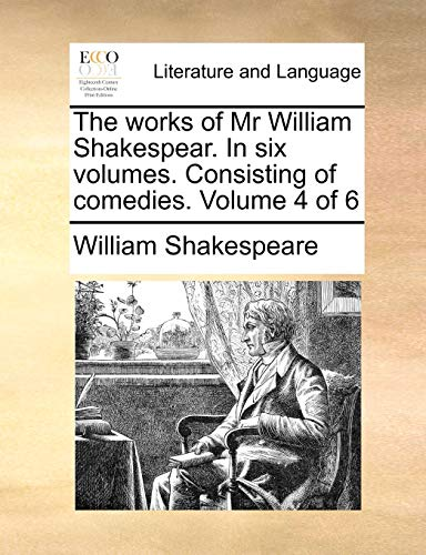 The works of Mr William Shakespear. In: William Shakespeare