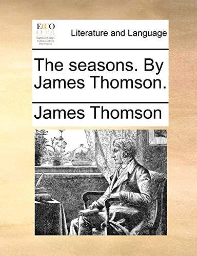 The seasons. By James Thomson. - Thomson, James