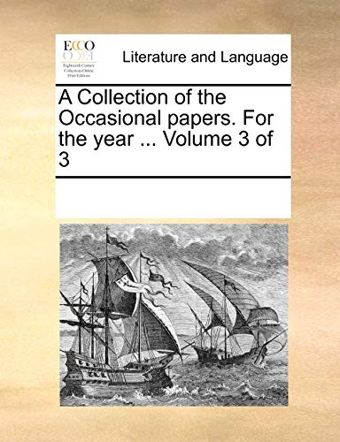 A Collection of the Occasional Papers. for the Year . Volume 3 of 3 (Paperback) - Multiple Contributors
