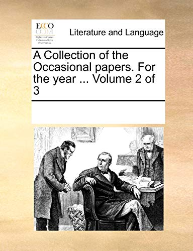 A Collection of the Occasional Papers. for the Year . Volume 2 of 3 (Paperback) - Multiple Contributors