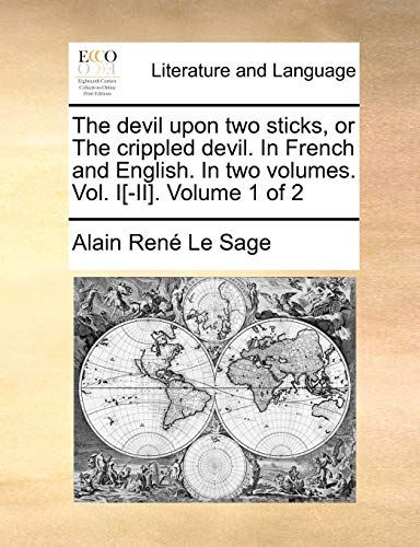 The devil upon two sticks, or The crippled devil. In French and English. In two volumes. Vol. I[-II]. Volume 1 of 2 - Le Sage, Alain René
