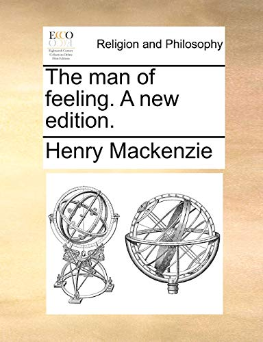 9781170940143: The man of feeling. A new edition.