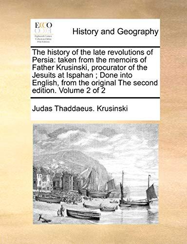The History of the Late Revolutions of: Judas Thaddaeus Krusinski