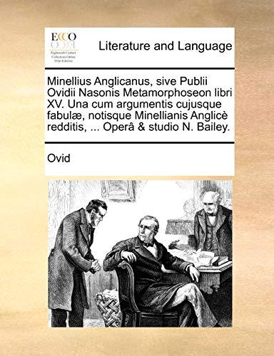 Minellius Anglicanus, sive Publii Ovidii Nasonis Metamorphoseon: Ovid
