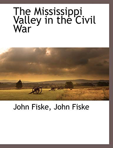 9781171050445: The Mississippi Valley in the Civil War