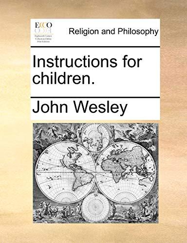 9781171073505: Instructions for children.
