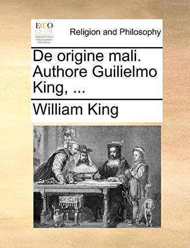 9781171078098: De origine mali. Authore Guilielmo King, ... (Latin Edition)