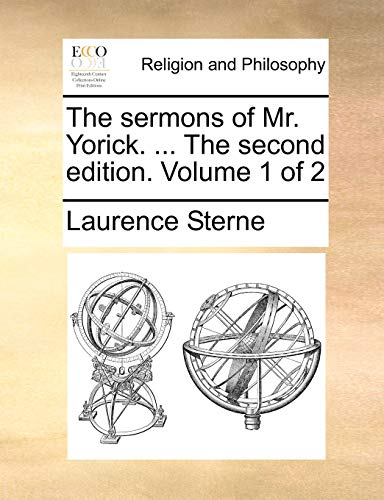 9781171122906: The sermons of Mr. Yorick. ... The second edition. Volume 1 of 2
