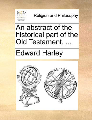 9781171126010: An abstract of the historical part of the Old Testament, ...