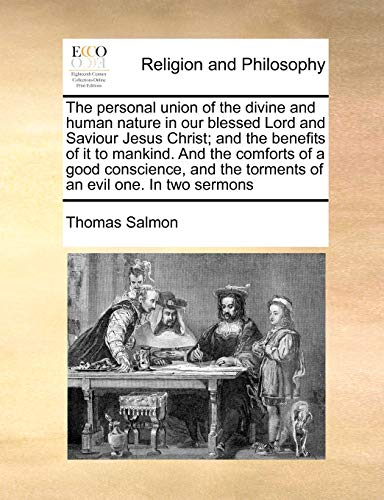 The personal union of the divine and: Thomas Salmon