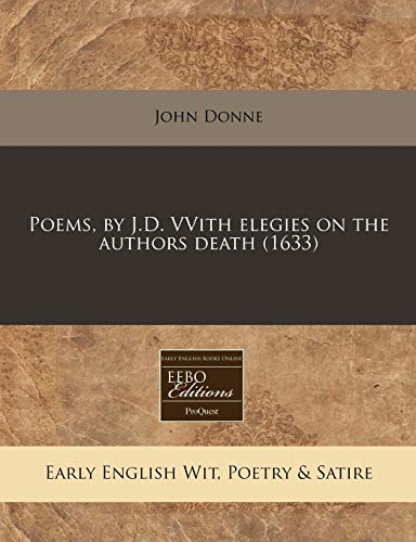 9781171251712: Poems, by J.D. VVith elegies on the authors death (1633)
