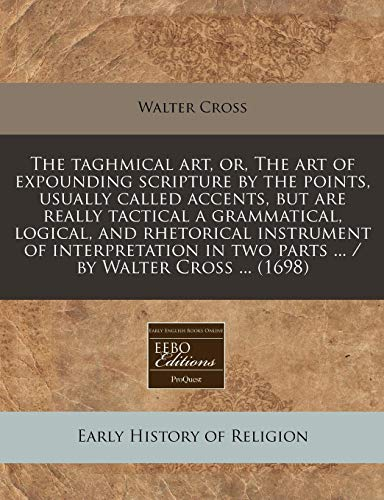The Taghmical Art, Or, the Art of: Walter Cross