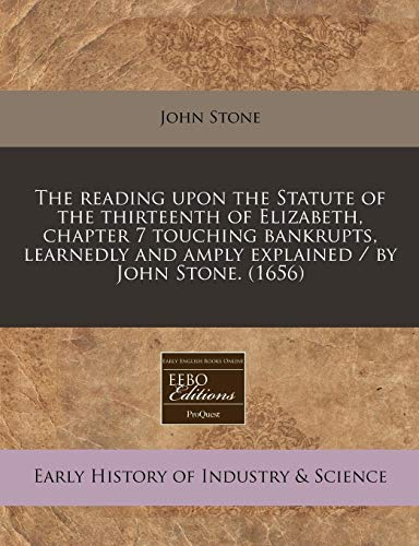 The Reading Upon the Statute of the: John Stone