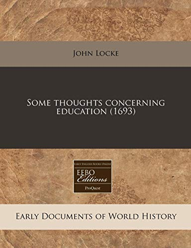 9781171294429 Some Thoughts Concerning Education 1693