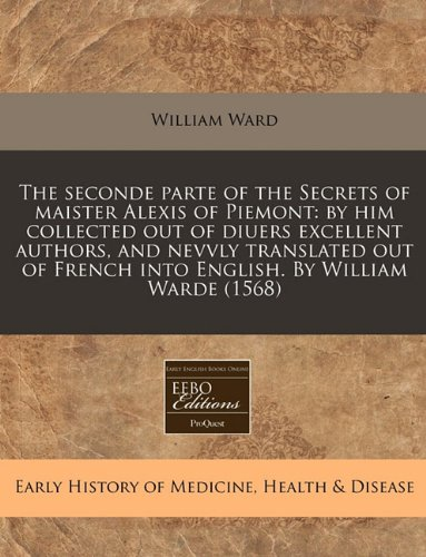 The seconde parte of the Secrets of: William Ward