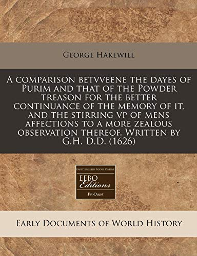 A Comparison Betvveene the Dayes of Purim: George Hakewill