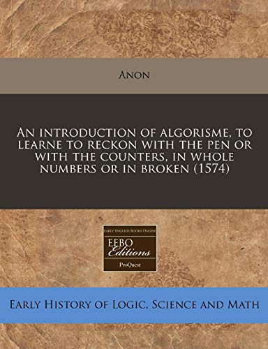 An Introduction of Algorisme, to Learne to: Anon