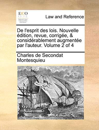de L'Esprit Des Lois. Nouvelle Edition, Revue,: Charles De Secondat