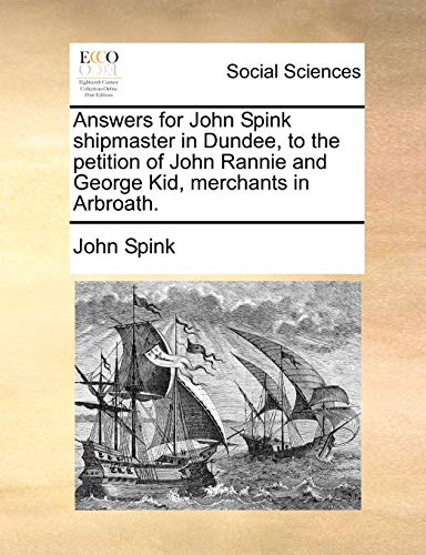 Answers for John Spink Shipmaster in Dundee,: John Spink