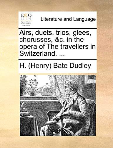 Airs, duets, trios, glees, chorusses, &c. in: H. (Henry) Bate