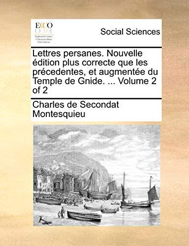 Lettres Persanes Nouvelle Edition Plus Correcte Que: Charles De Secondat