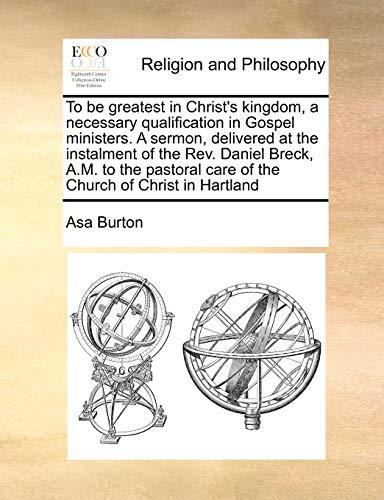 To Be Greatest in Christ's Kingdom, a: Asa Burton