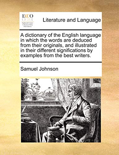 A dictionary of the English language in: Samuel Johnson