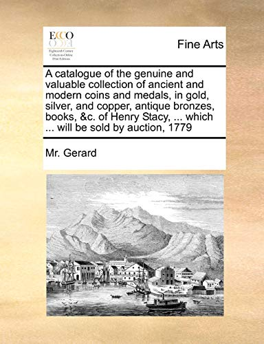 A catalogue of the genuine and valuable: Gerard
