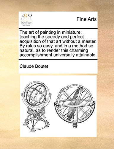 The Art of Painting in Miniature: Teaching: Claude Boutet