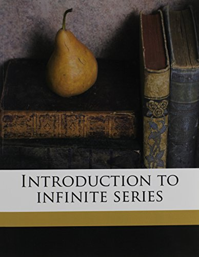 9781171524335: Introduction to infinite series