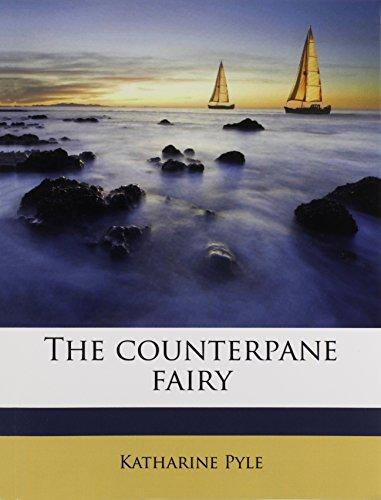 9781171594840: The counterpane fairy