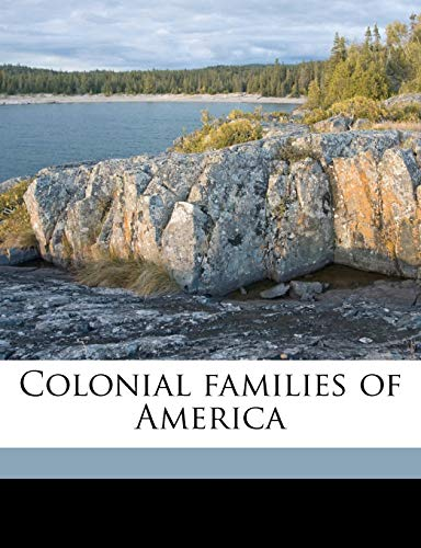 9781171600909: Colonial families of America Volume 1