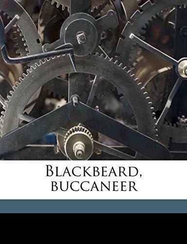 9781171606215: Blackbeard, buccaneer