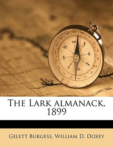 9781171609704: The Lark almanack, 1899