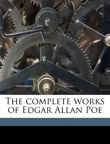 9781171611073: The complete works of Edgar Allan Poe Volume 3