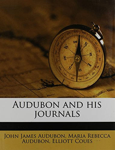 9781171616030: Audubon and his journals