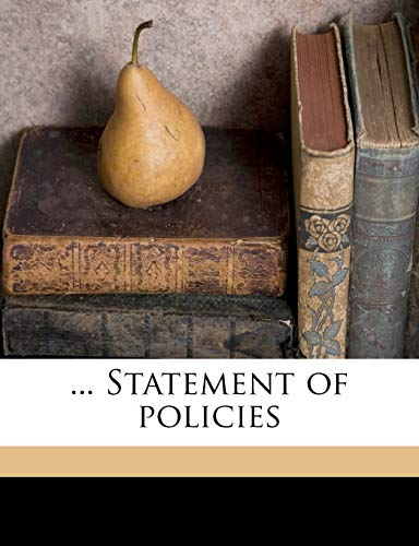 9781171616917: ... Statement of policies
