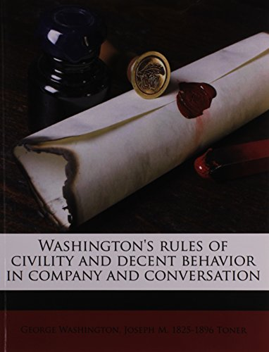 9781171622734: Washington's rules of civility and decent behavior in company and conversation