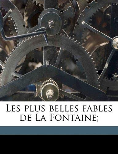 9781171641797: Les plus belles fables de La Fontaine; (French Edition)