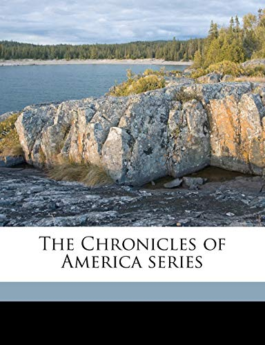 9781171667360: The Chronicles of America serie, Volume 39