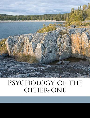 9781171674641: Psychology of the other-one