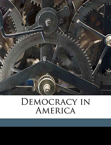 Democracy in America (1171690398) by Alexis De Tocqueville; Henry Reeve
