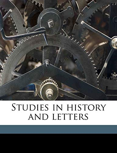 Studies in history and letters (9781171724377) by Thomas Wentworth Higginson