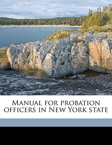 9781171741022: Manual for probation officers in New York state